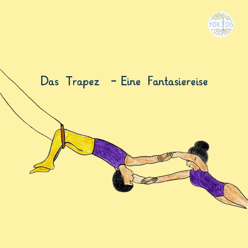 Fantasiereise im Zirkus am Trapez