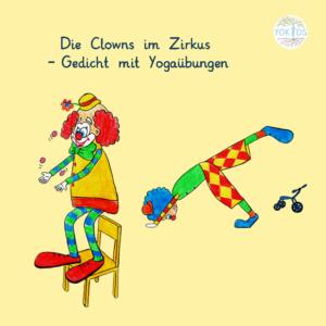 Clowns im Zirkus Yoga Gedicht