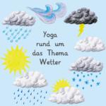 Yoga Thema Wetter