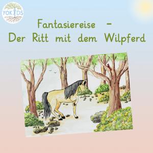 Fantasiereise Wildpferde