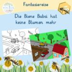 Fantasiereise - Die Biene Babsi hat keine Blumen mehr