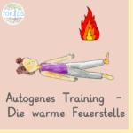 Autogenes Training - Die wamre Feuerstelle