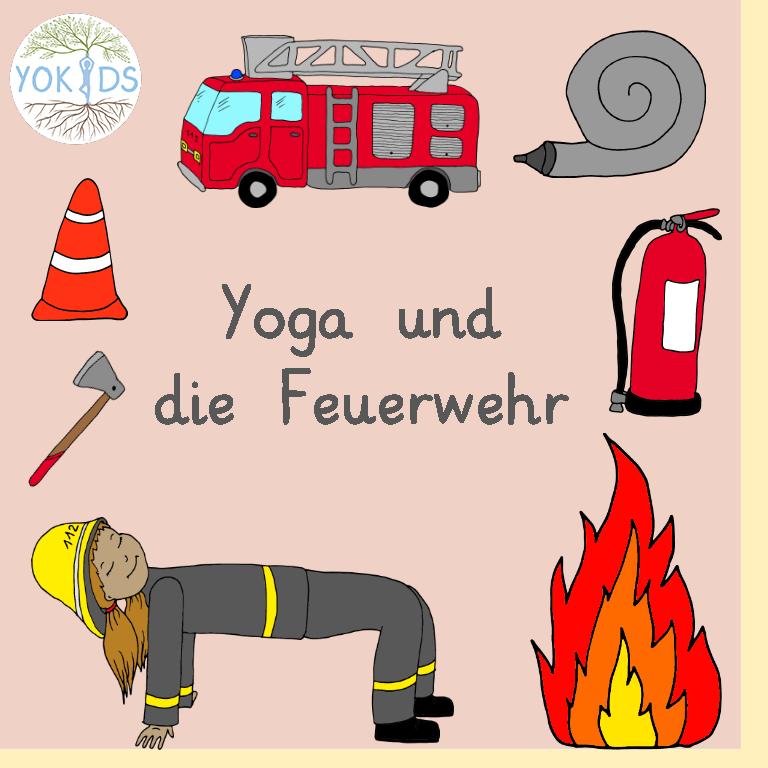 Yoga Feuerwehr