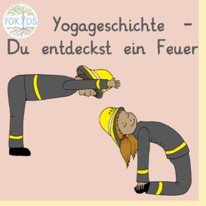 Yogageschichte Feuer