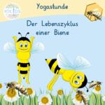 Gedicht mit Yogaübungen - Der Lebenszyklus einer Biene